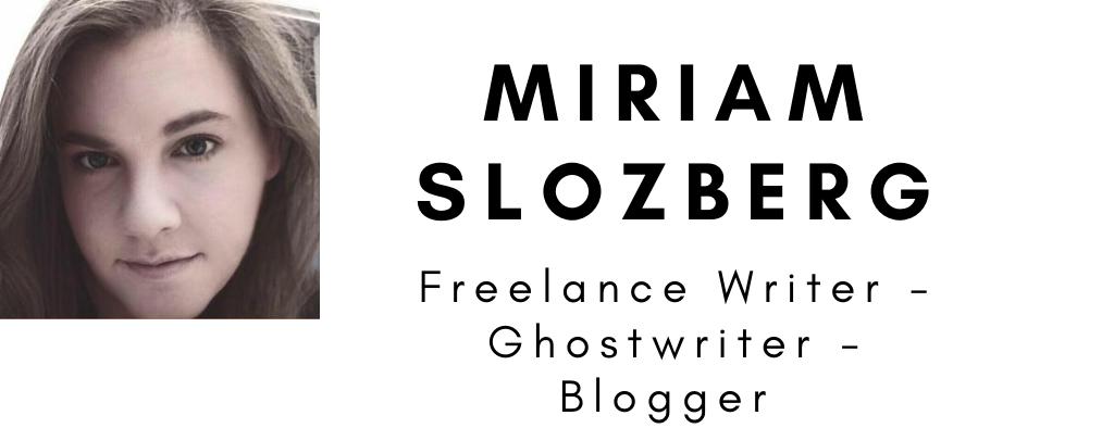 Miriam Slozberg - Freelance Writer - Ghostwriter - Blogger